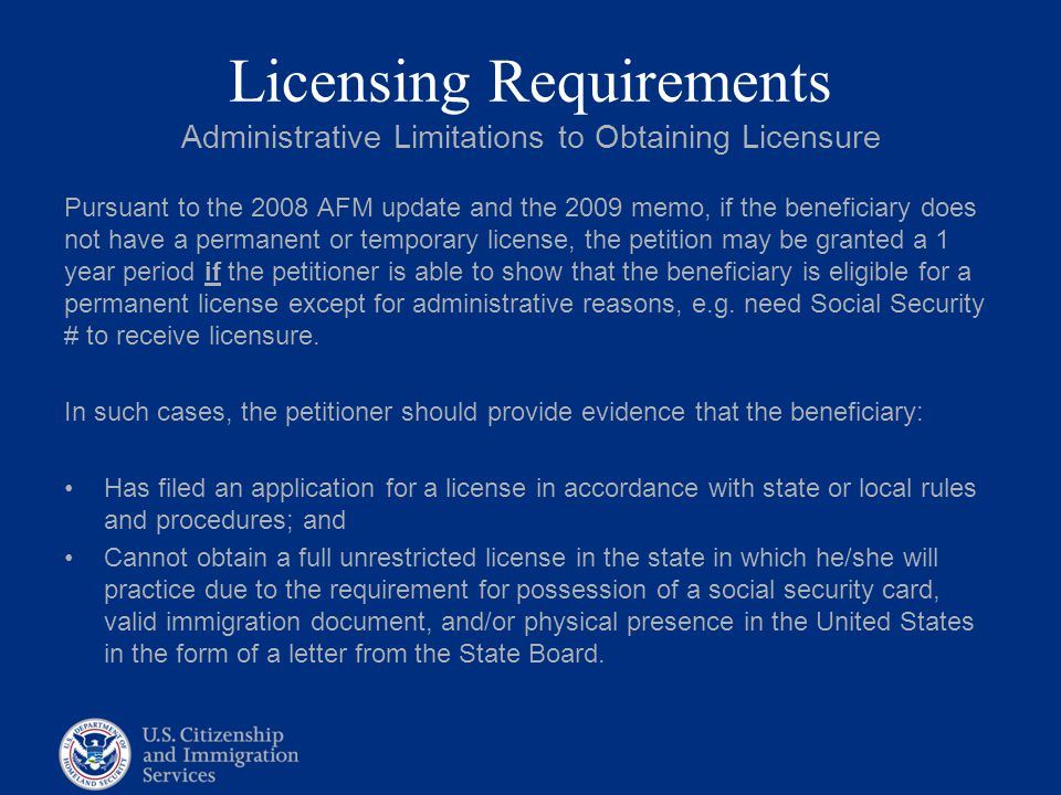 Licensing Requirements Administrative Limitations to Obtaining Licensure