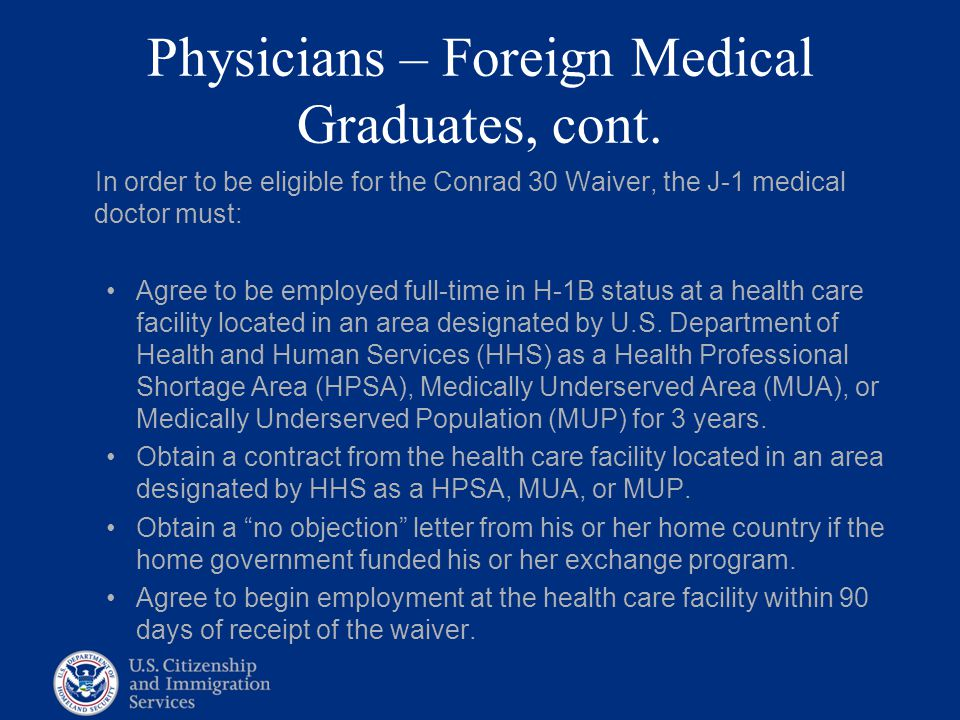 Physicians – Foreign Medical Graduates, cont.