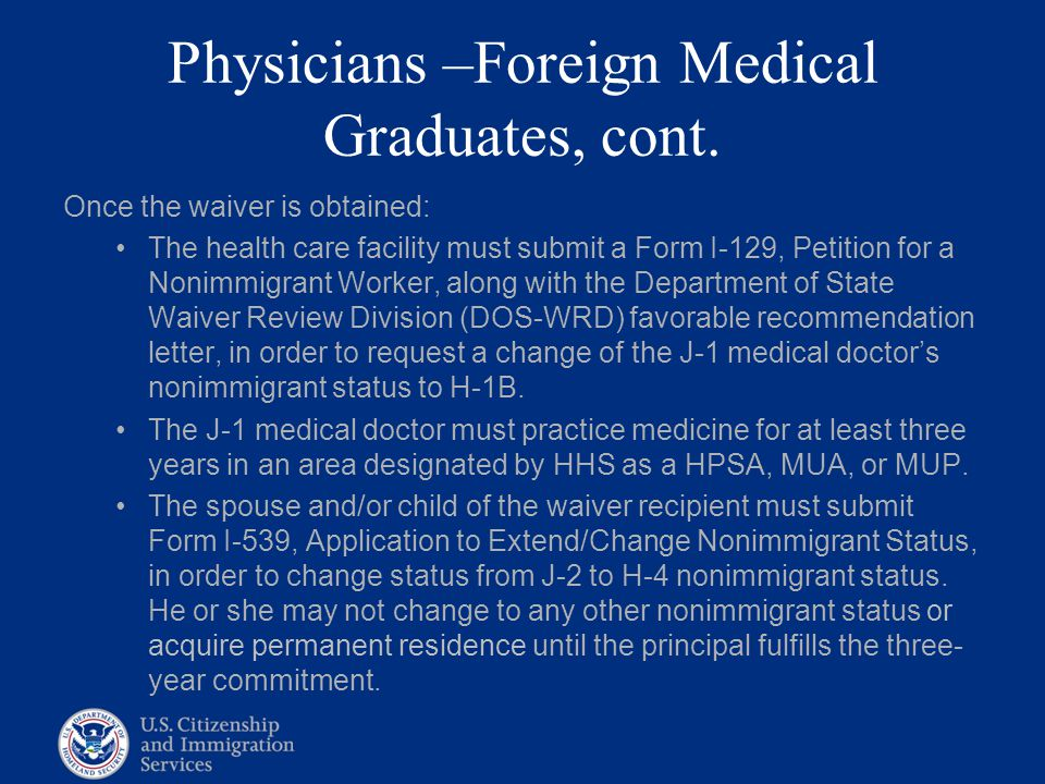 Physicians –Foreign Medical Graduates, cont.