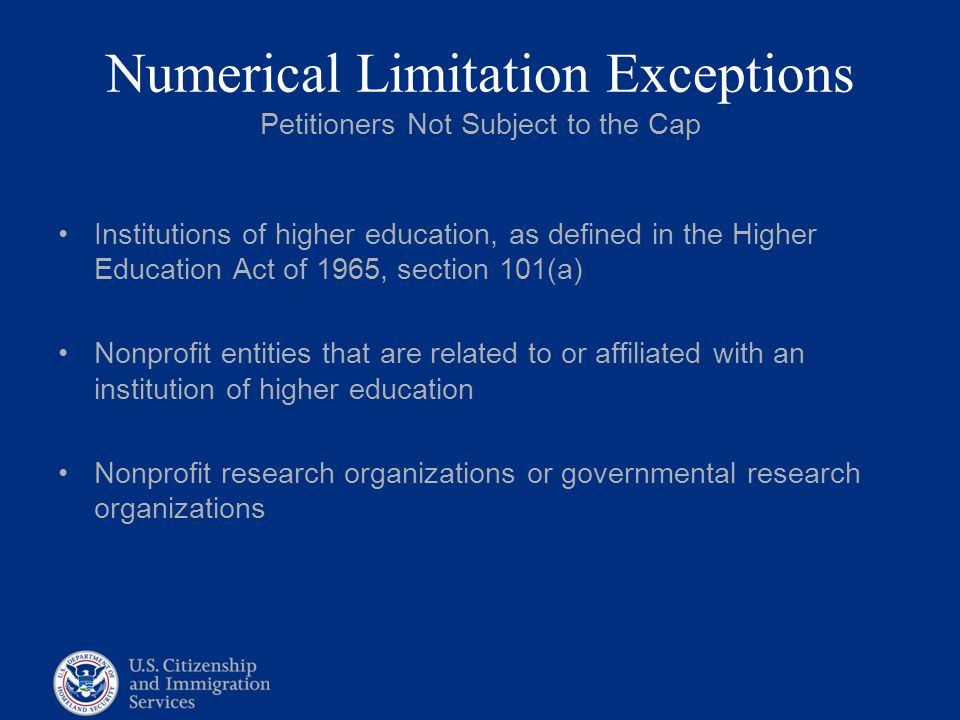 Numerical Limitation Exceptions Petitioners Not Subject to the Cap