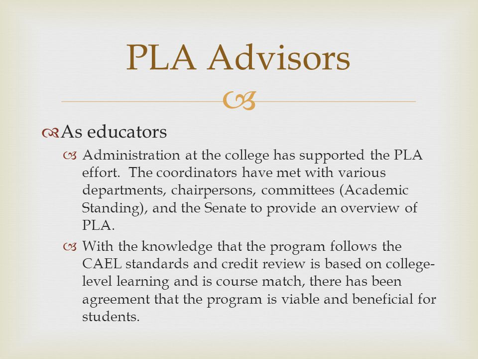 PLA Advisors As educators