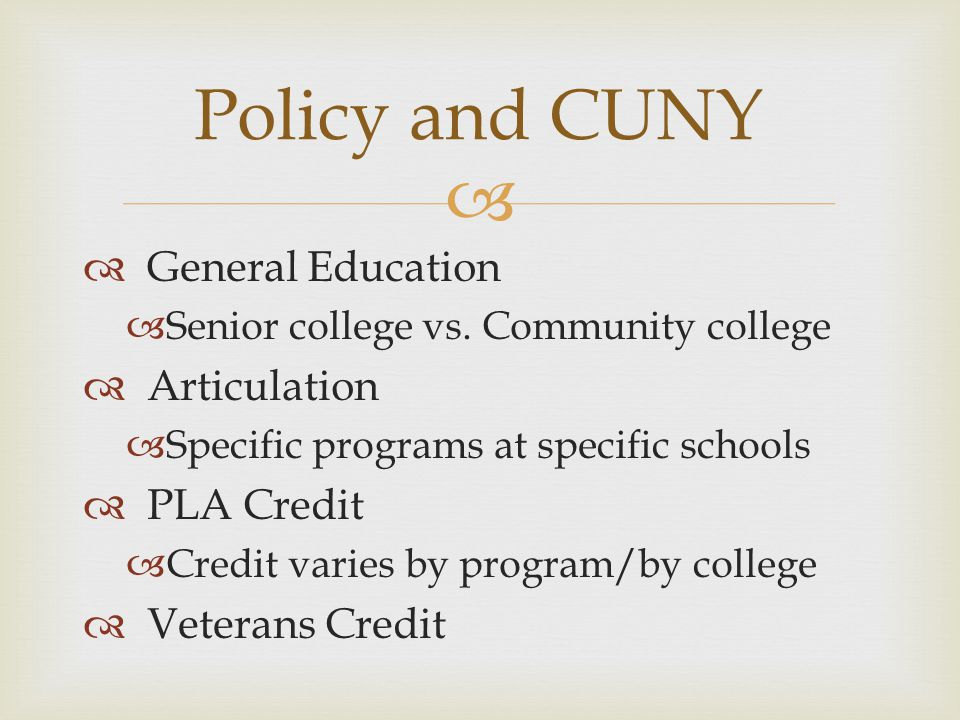 Policy and CUNY General Education Articulation PLA Credit