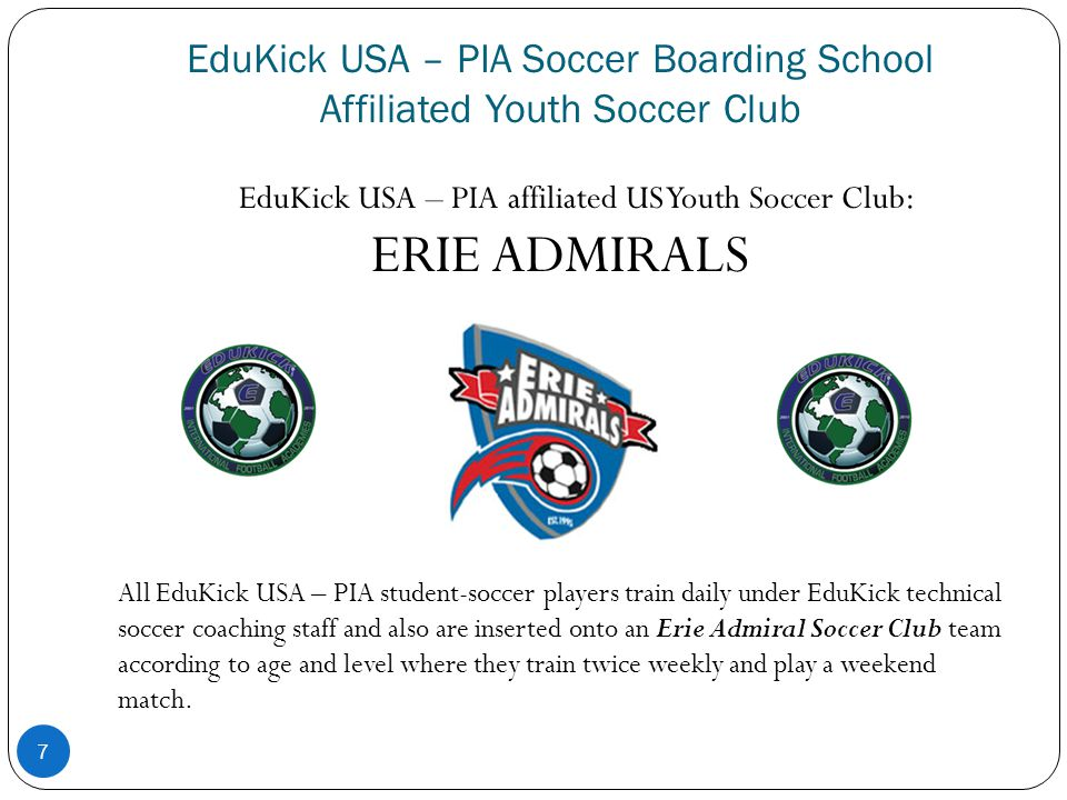 EduKick USA – PIA Soccer Boarding School Affiliated Youth Soccer Club