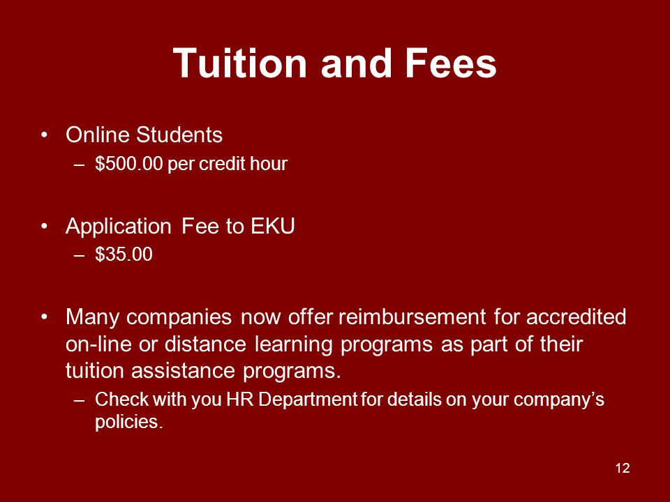 Tuition and Fees Online Students Application Fee to EKU