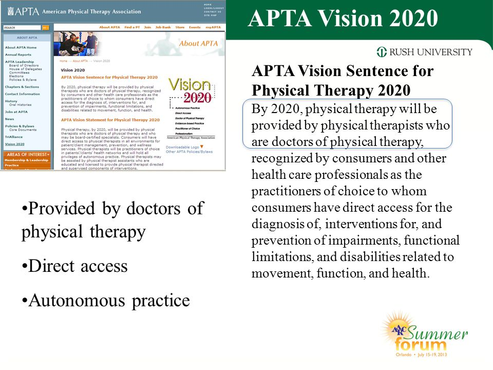 APTA Vision 2020 Provided by doctors of physical therapy Direct access