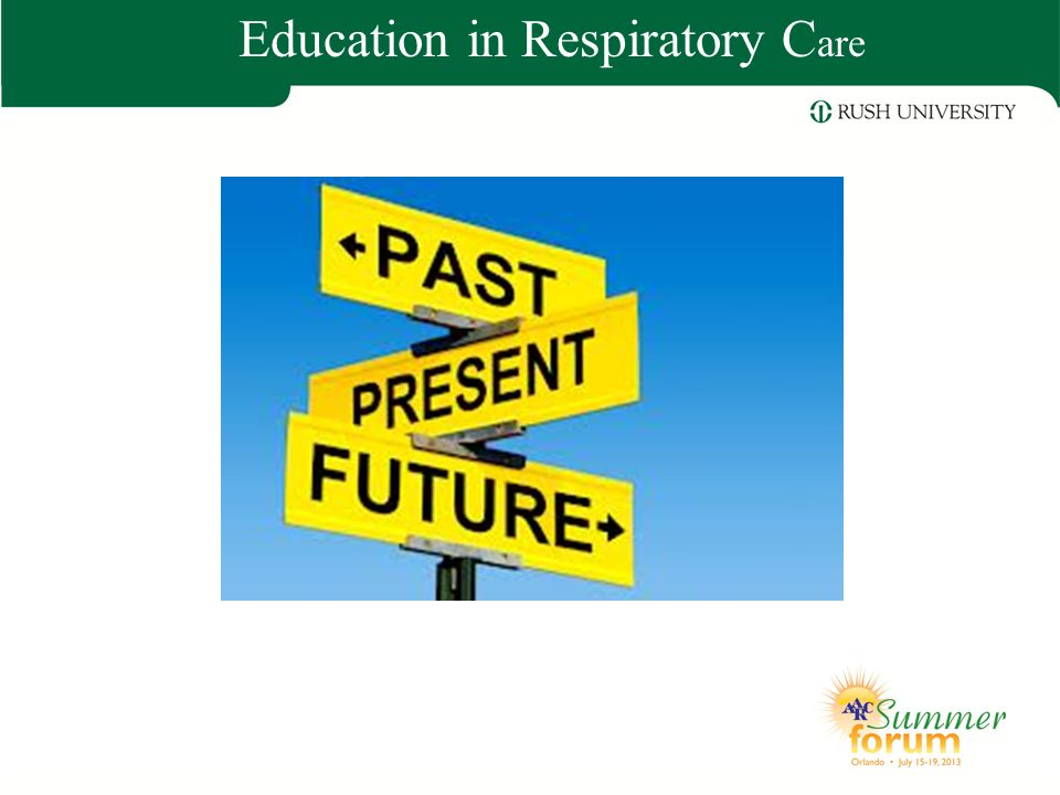 Education in Respiratory Care