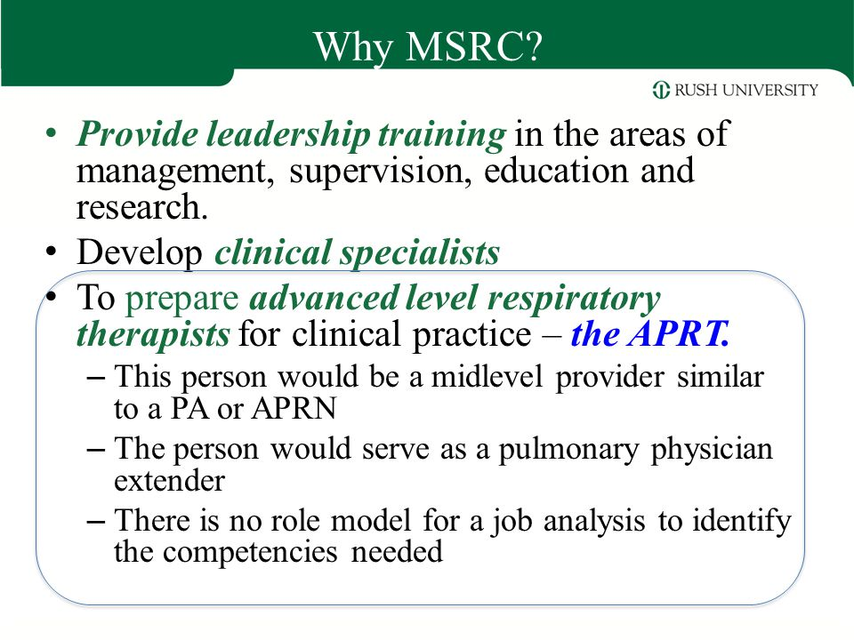 Why MSRC Provide leadership training in the areas of management, supervision, education and research.