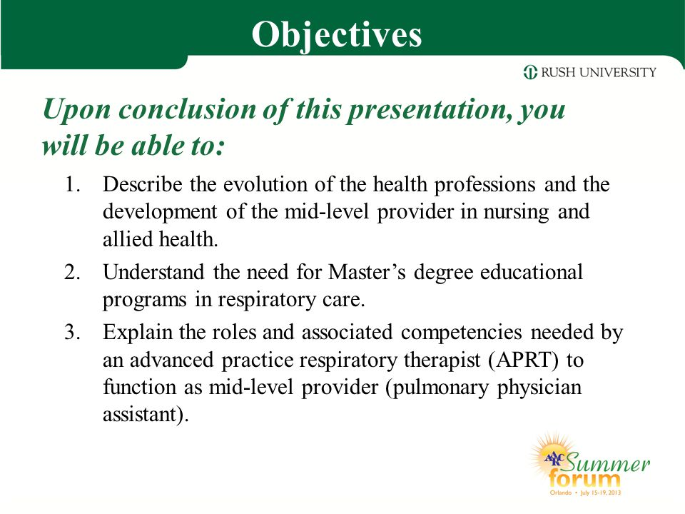 Objectives s Upon conclusion of this presentation, you will be able to: