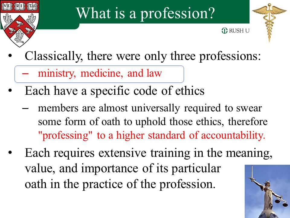 What is a profession Classically, there were only three professions:
