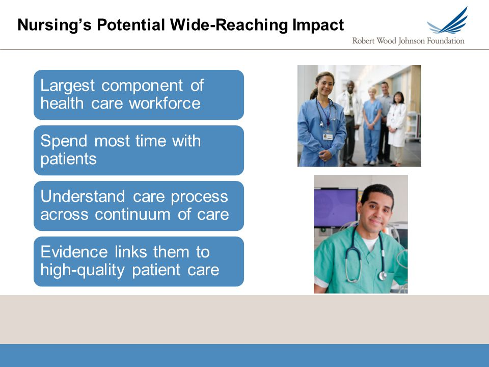 Nursing's Potential Wide-Reaching Impact