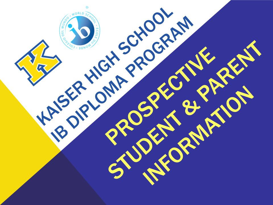 Kaiser High school IB Diploma Program