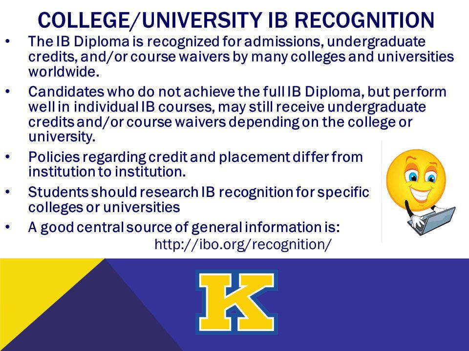 COLLEGE/UNIVERSITY IB RECOGNITION