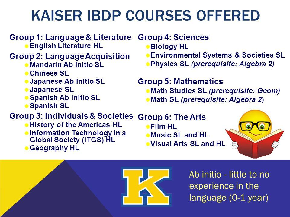 Kaiser IBDP Courses Offered