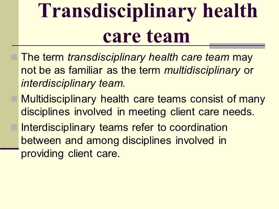 Transdisciplinary health care team