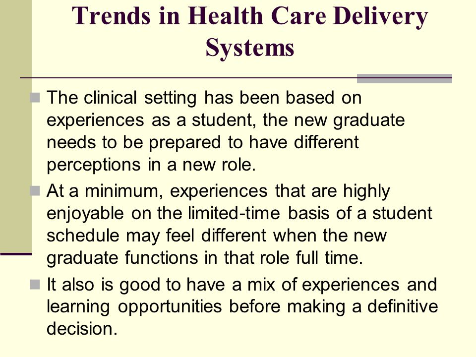 Trends in Health Care Delivery Systems