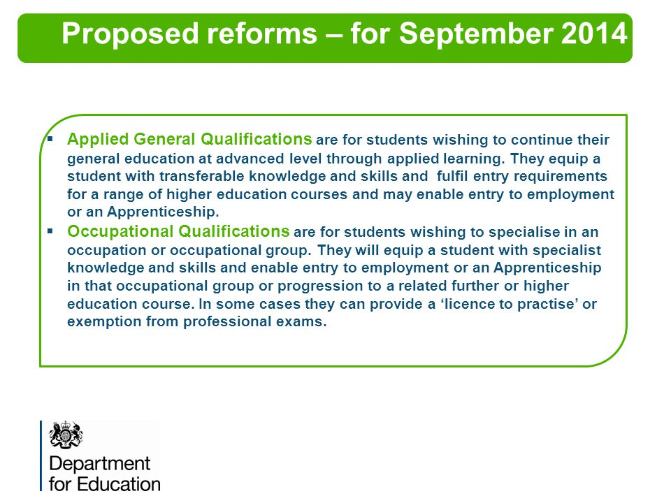 Proposed reforms – for September 2014