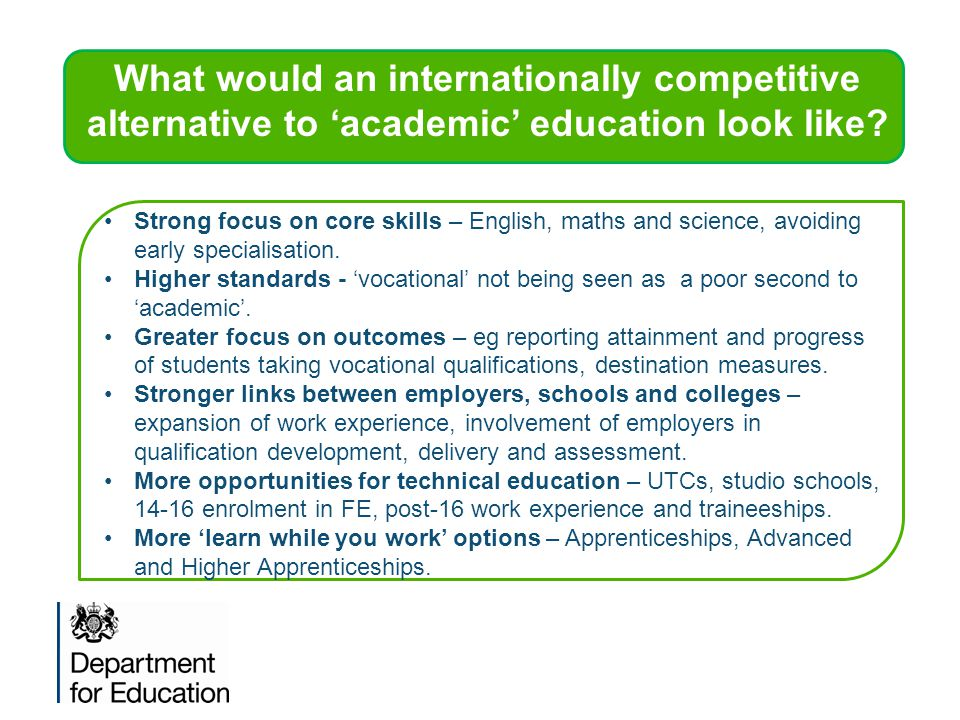 What would an internationally competitive alternative to 'academic' education look like