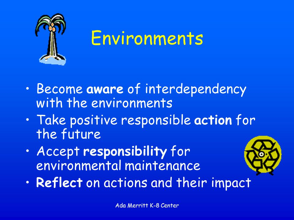 Environments Become aware of interdependency with the environments