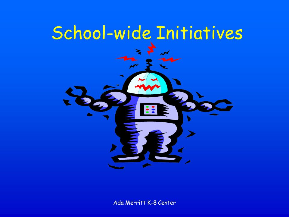 School-wide Initiatives