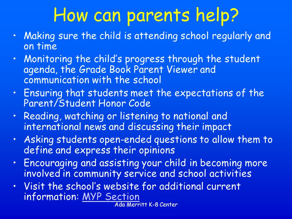 How can parents help Making sure the child is attending school regularly and on time.