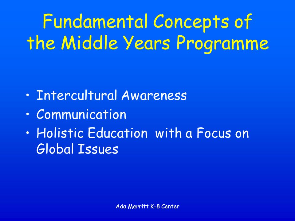 Fundamental Concepts of the Middle Years Programme