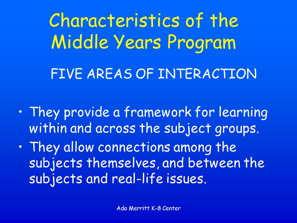Characteristics of the Middle Years Program