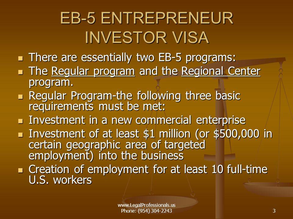 EB-5 ENTREPRENEUR INVESTOR VISA