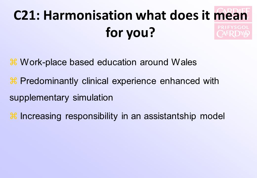 C21: Harmonisation what does it mean for you