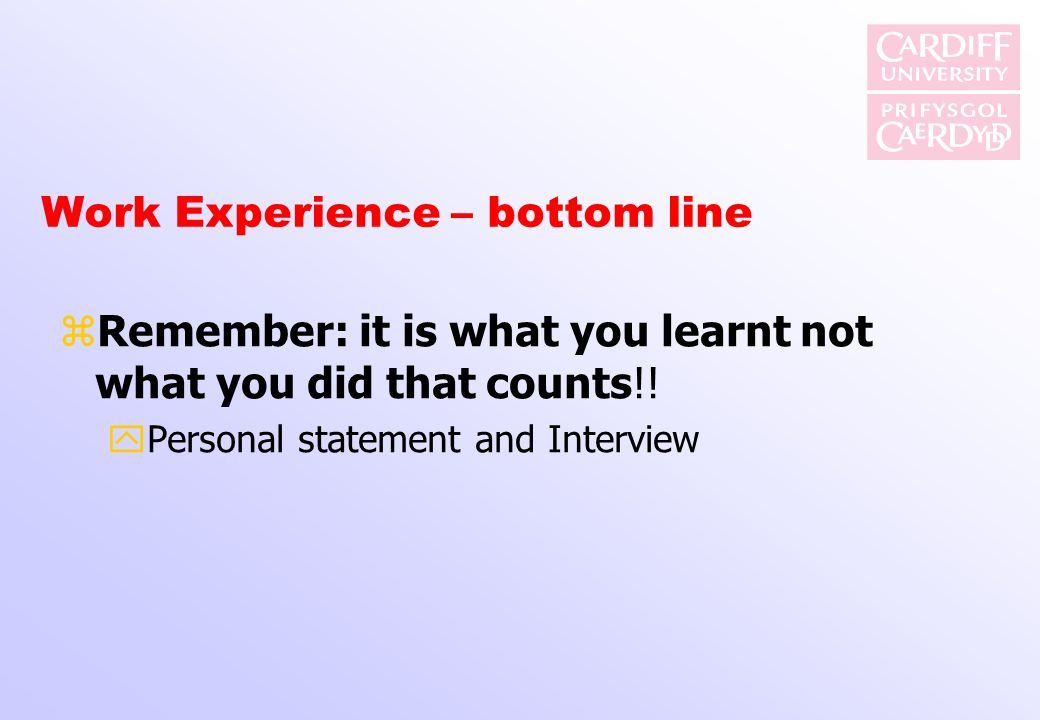 Work Experience – bottom line