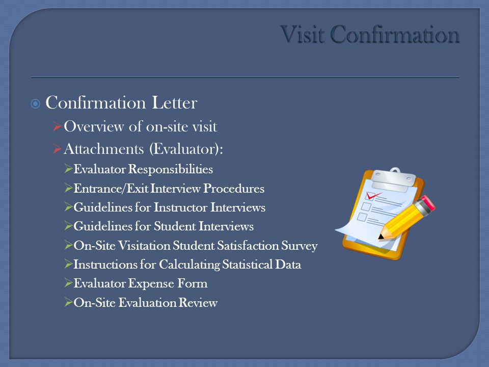 Visit Confirmation Confirmation Letter Overview of on-site visit