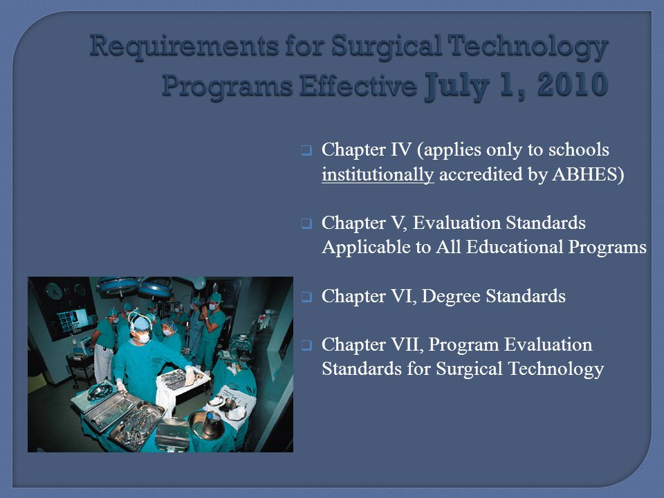 Requirements for Surgical Technology Programs Effective July 1, 2010