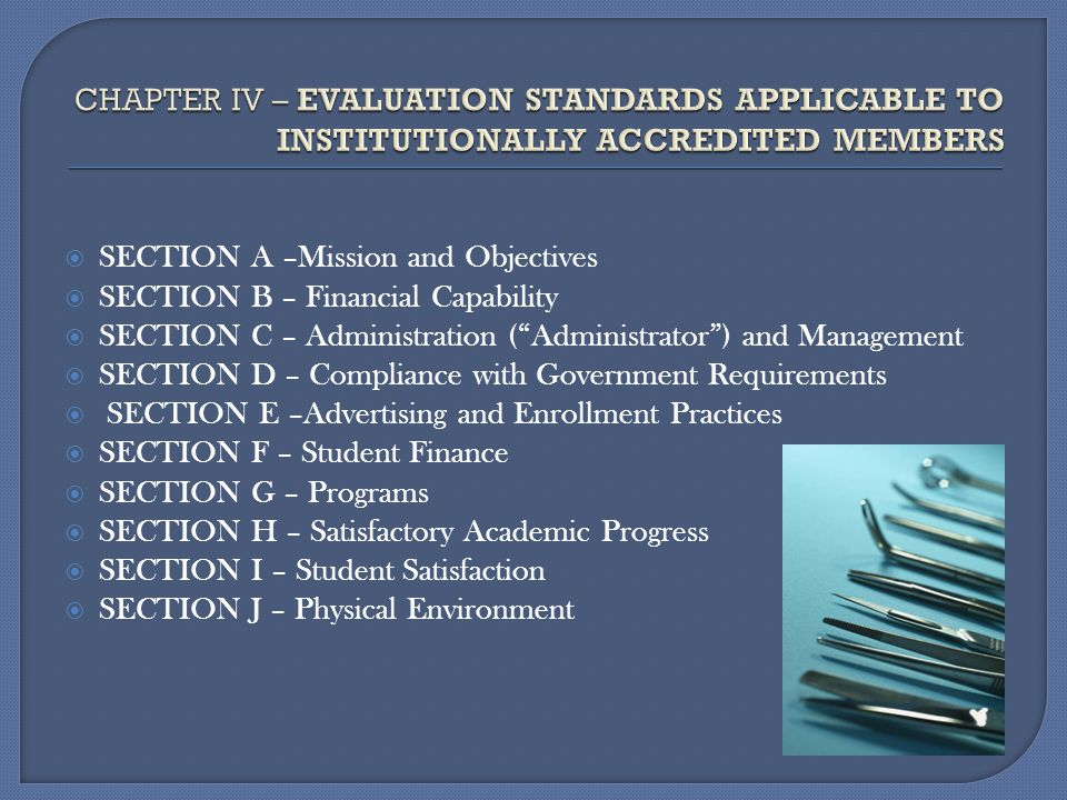 CHAPTER IV – EVALUATION STANDARDS APPLICABLE TO INSTITUTIONALLY ACCREDITED MEMBERS