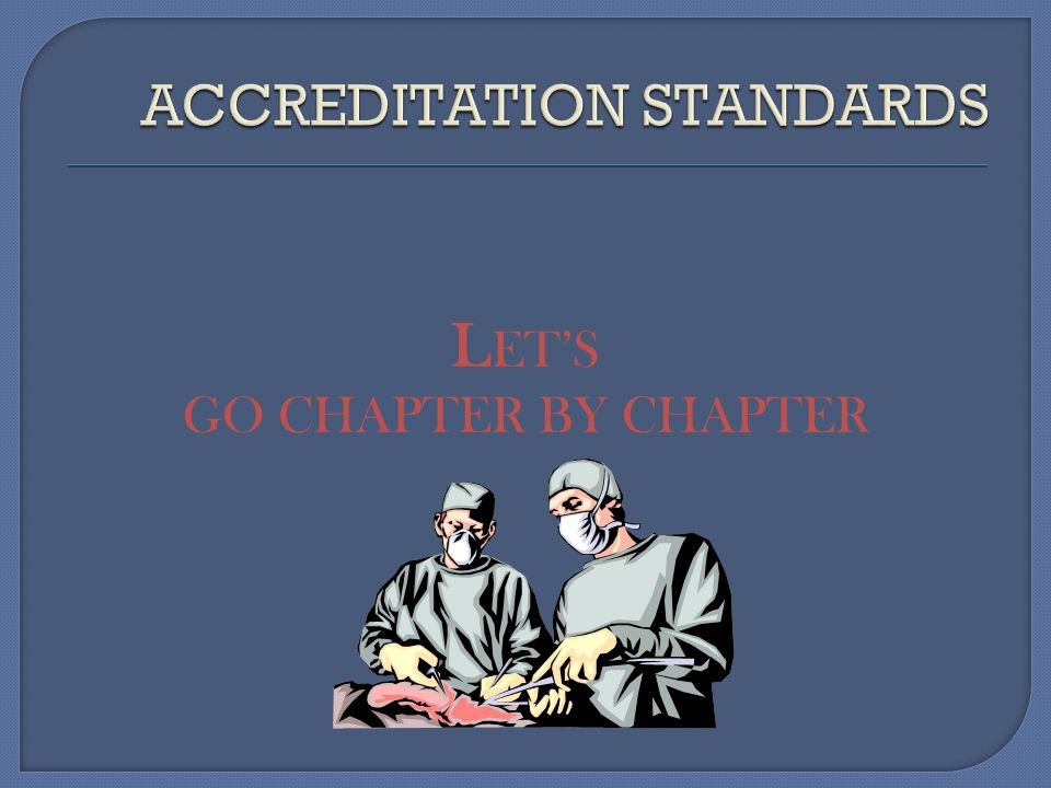 ACCREDITATION STANDARDS