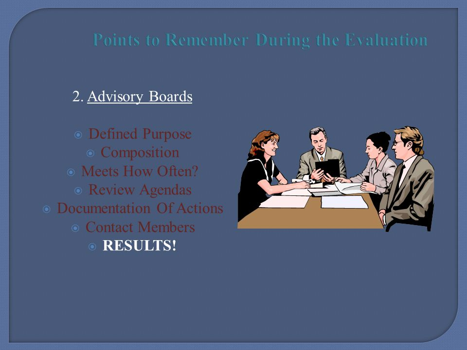 Points to Remember During the Evaluation