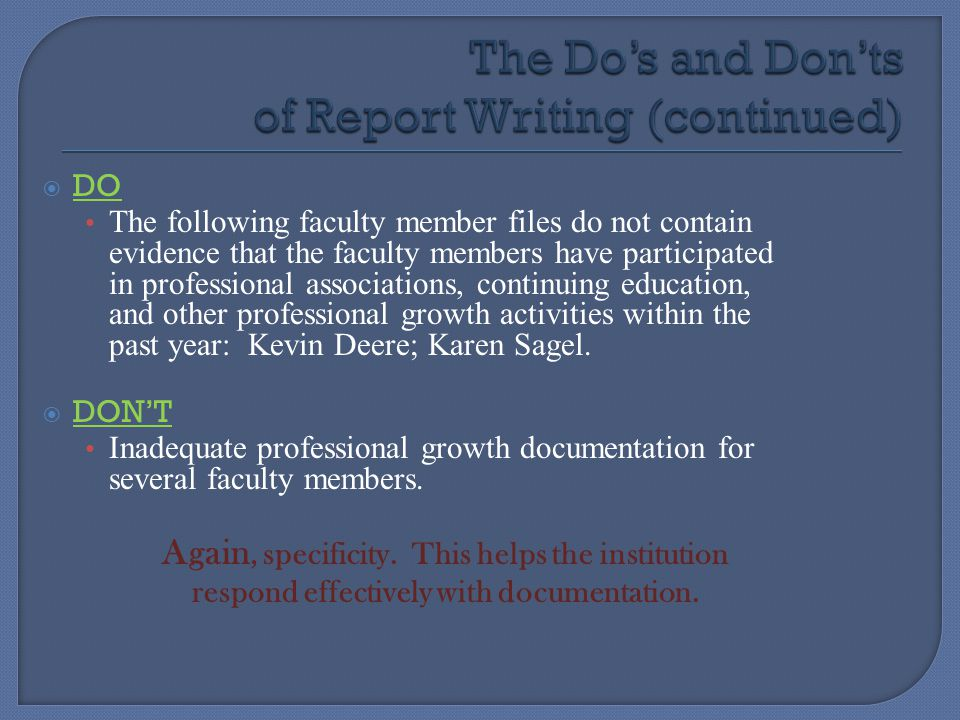 The Do's and Don'ts of Report Writing (continued)