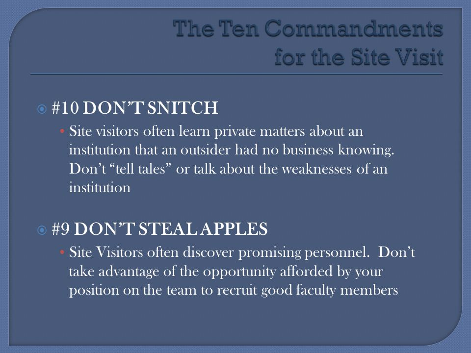 The Ten Commandments for the Site Visit