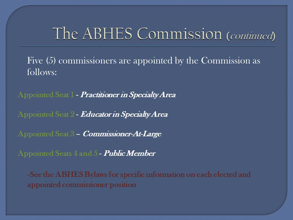The ABHES Commission (continued)