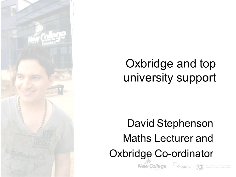 Oxbridge and top university support