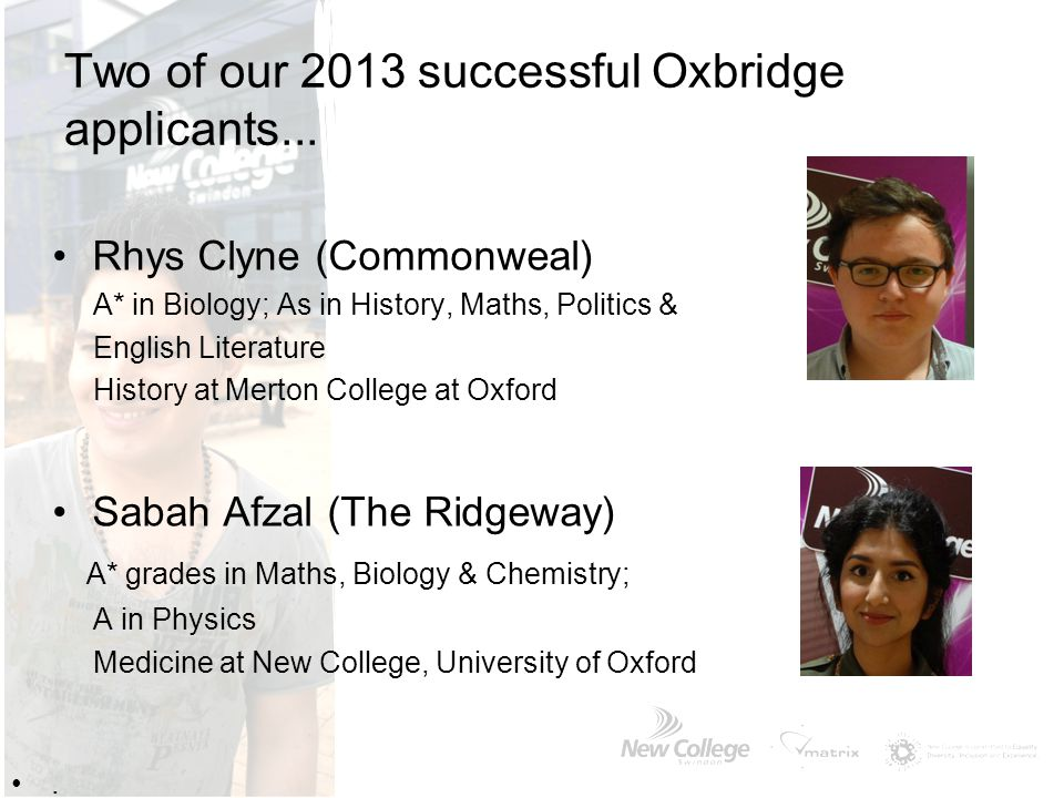 Two of our 2013 successful Oxbridge applicants...