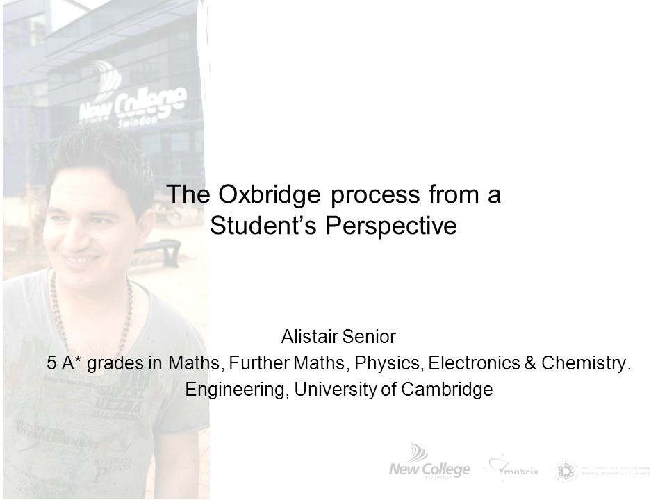The Oxbridge process from a Student's Perspective