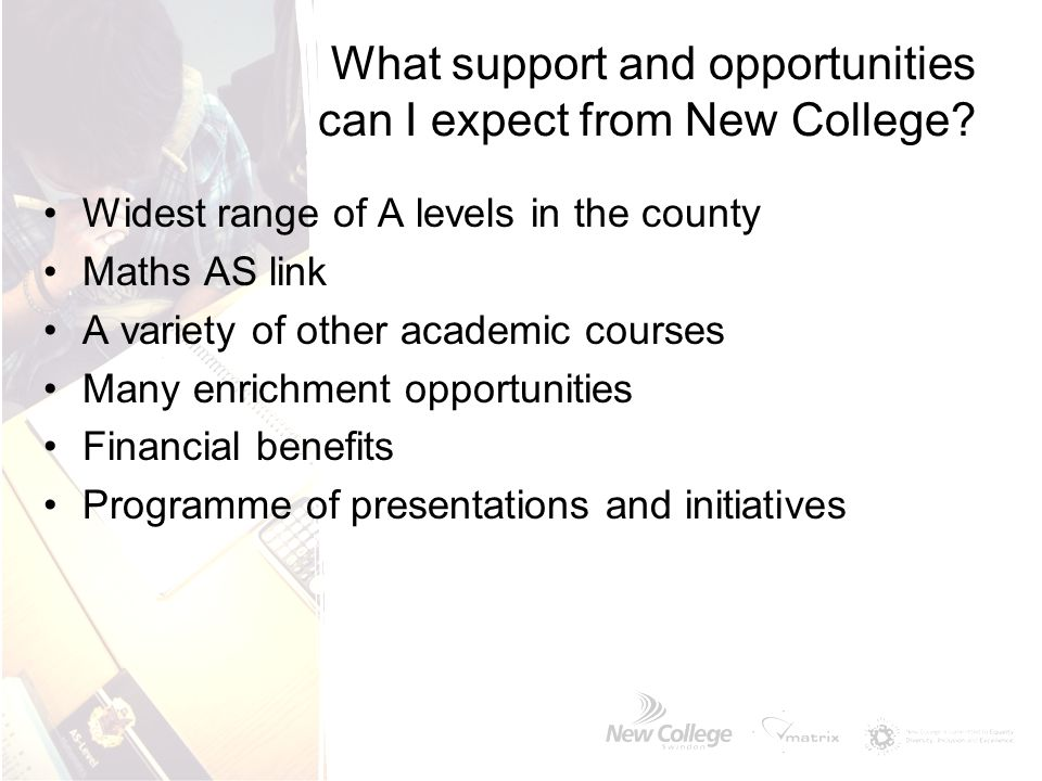 What support and opportunities can I expect from New College