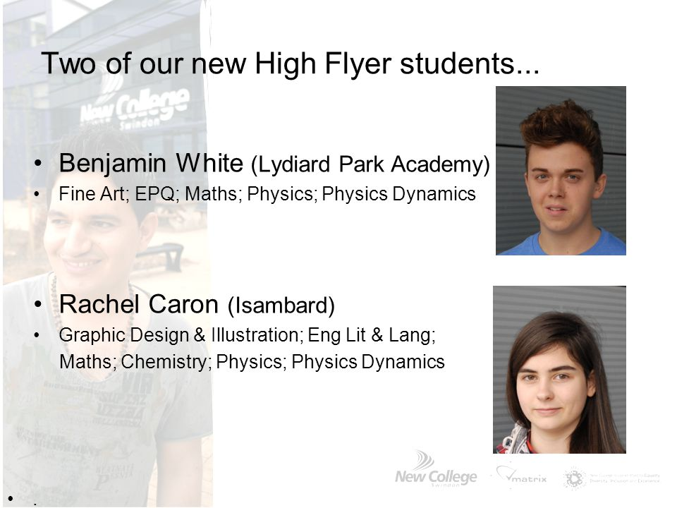 Two of our new High Flyer students...