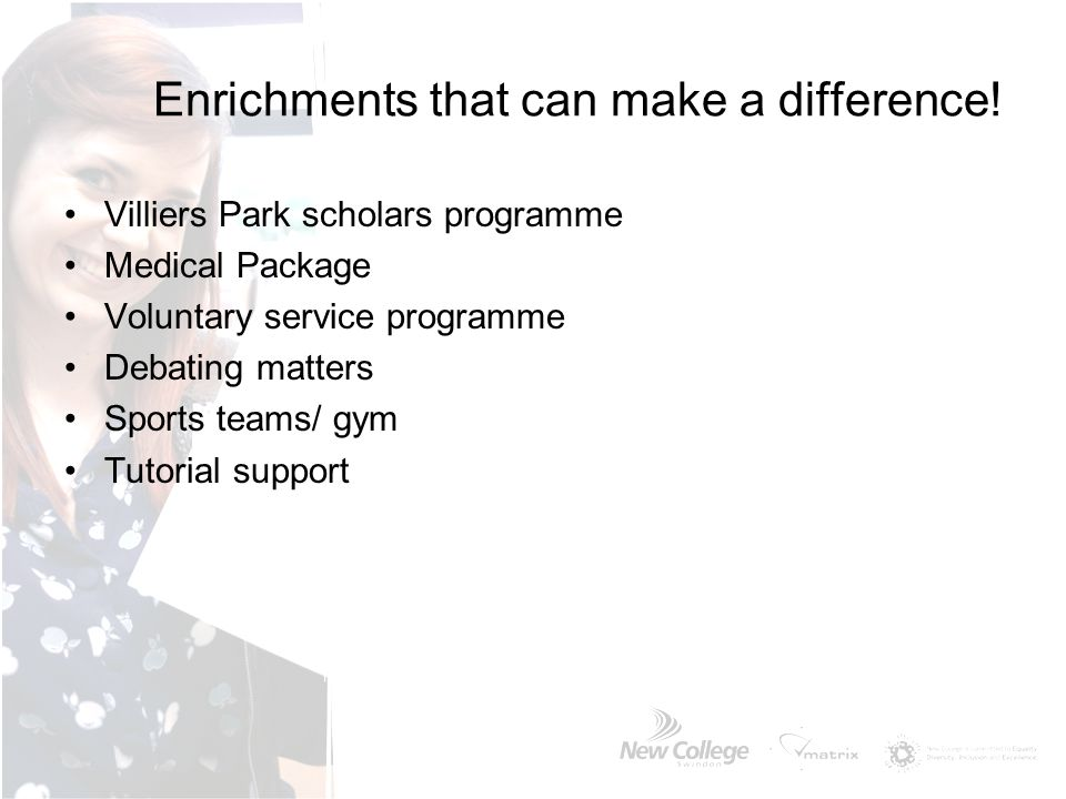 Enrichments that can make a difference!