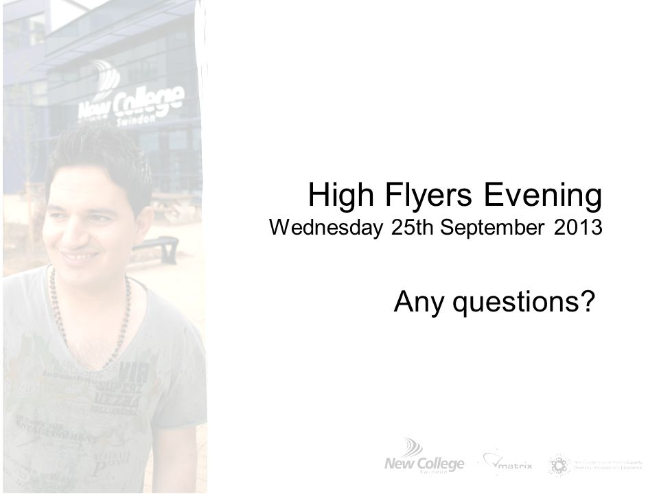 High Flyers Evening Wednesday 25th September 2013