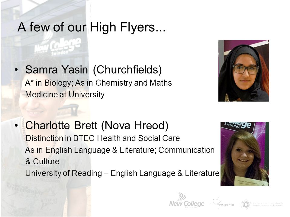 A few of our High Flyers... Samra Yasin (Churchfields)