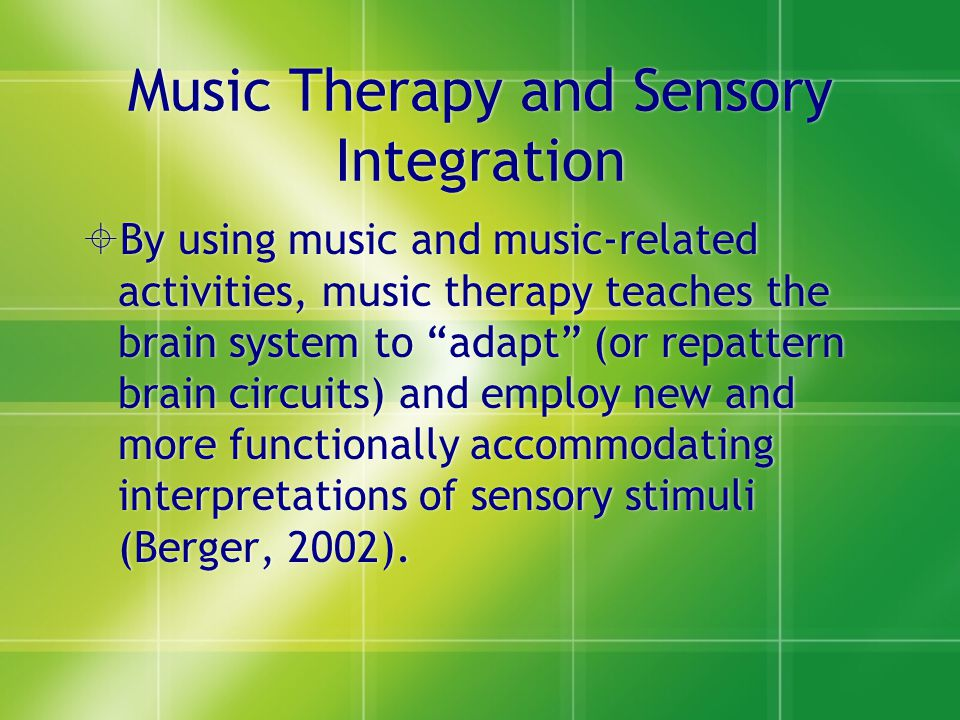 Music Therapy and Sensory Integration
