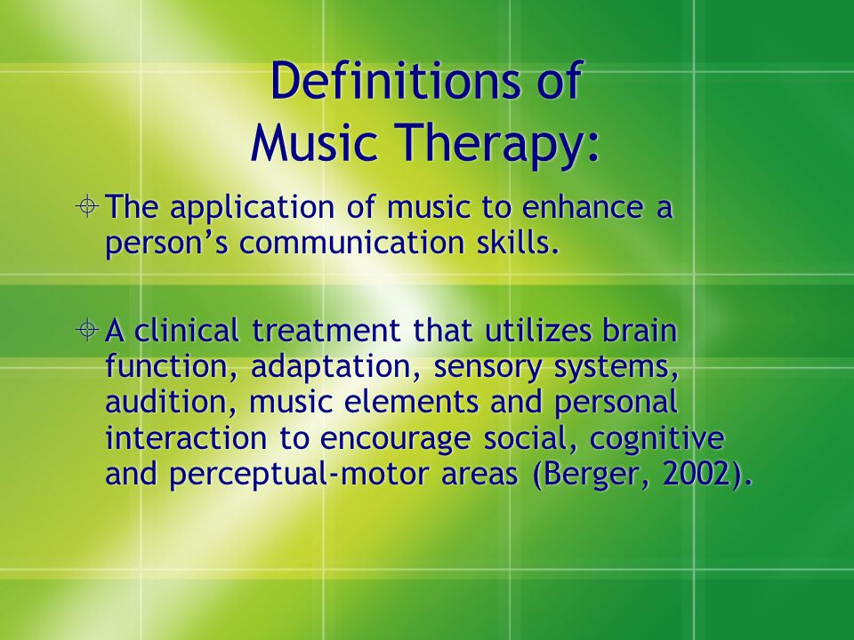 Definitions of Music Therapy: