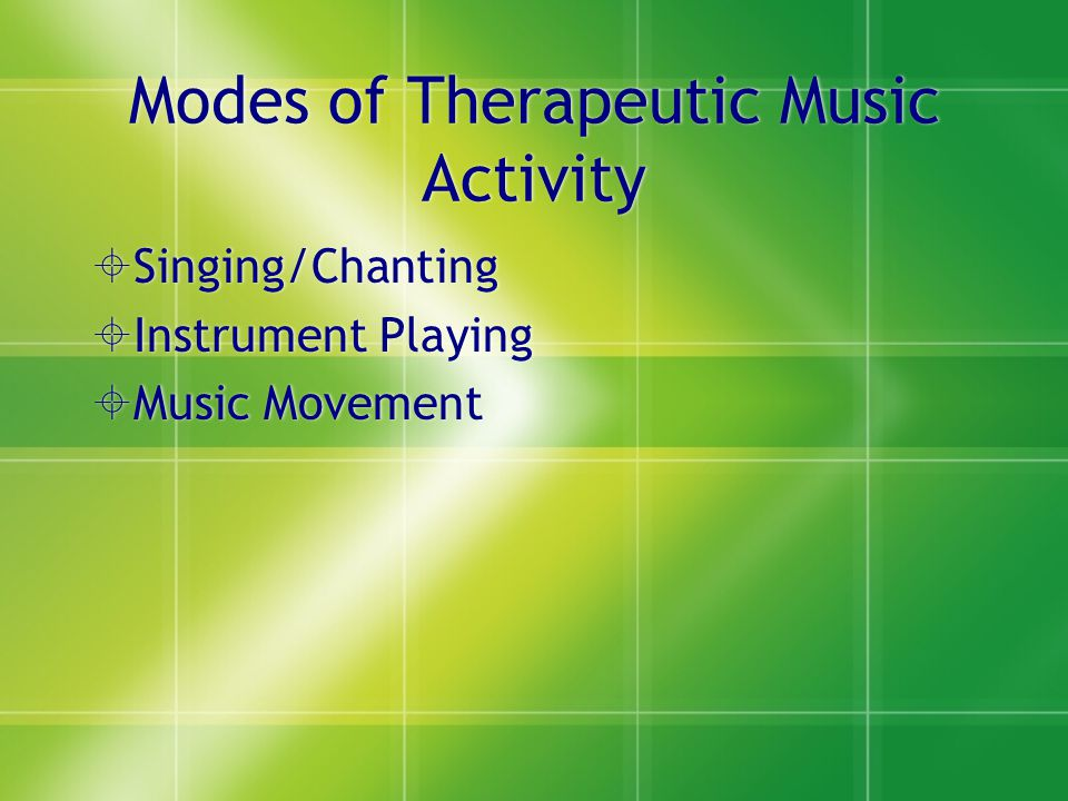 Modes of Therapeutic Music Activity