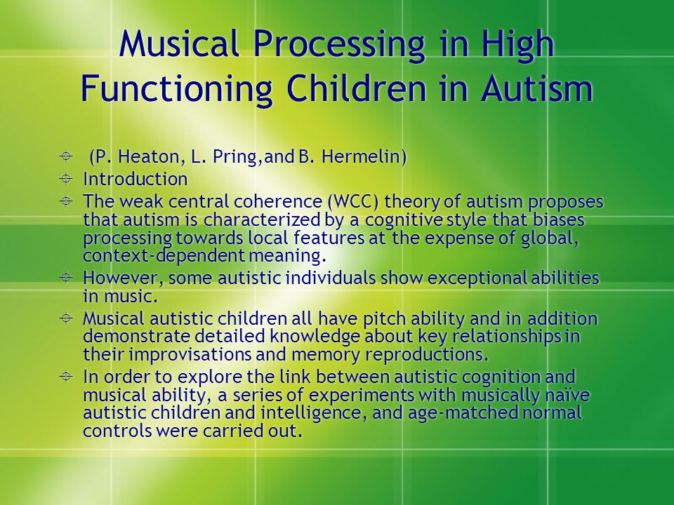 Musical Processing in High Functioning Children in Autism