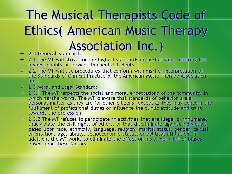 The Musical Therapists Code of Ethics( American Music Therapy Association Inc.)